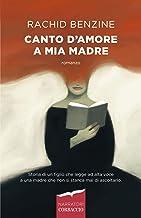 Canto d'amore a mia madre (Italian Edition)