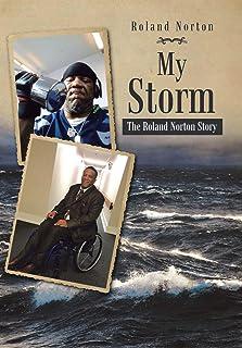 My Storm: The Roland Norton Story