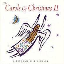 The Carols Of Christmas II: A Windham Hill Collection