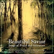 Beautiful Savior: Songs of Praise and Adoration