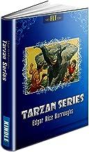 TARZAN SERIES: Books 1-8 (Tarzan of the Apes, The Return of Tarzan, The Beasts of Tarzan, The Son of Tarzan, Tarzan and the Jewels of Opar, Jungle Tales ... the Terrible) (TARZAN SERIES: FLT Book 1)