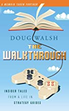 Best The Walkthrough: Insider Tales from a Life in Strategy Guides Review