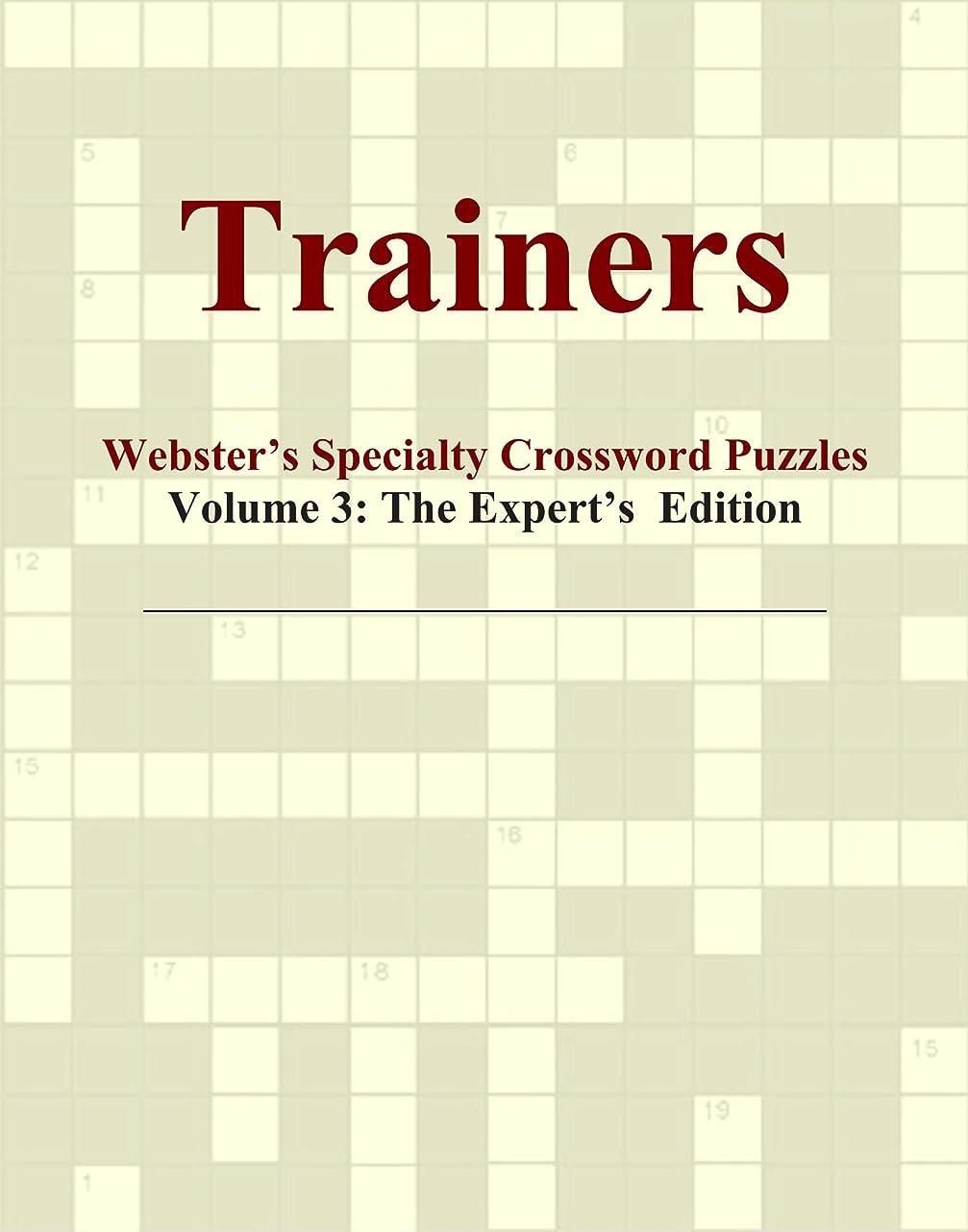 フラスコ脅かす彫るTrainers - Webster's Specialty Crossword Puzzles, Volume 3: The Expert's Edition