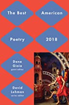 Best American Poetry 2018 (The Best American Poetry series)