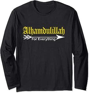 For Muslim Men Alhamdulillah For Everything Long Sleeve T-Shirt