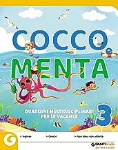 Cocco e Menta. Quaderni multidisciplinari per le vacanze. Per la Scuola elementare. Con Libro: Il giro del mondo in 80 gio...