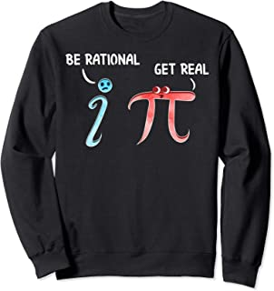 Be Rational Get Real Funny Math Joke Statistics Pun トレーナー