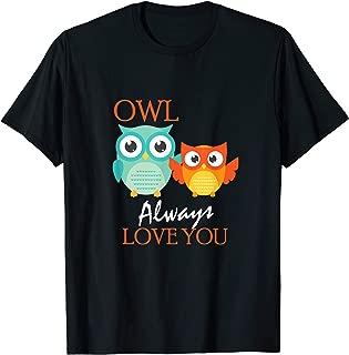 Best owl always love you shirt Reviews