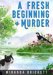 A Fresh Beginning & Murder (The Prairie Crocus Cozy Mystery Series Book 1)