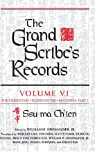 The Grand Scribe's Records: The Hereditary Houses of Pre-Han China, Part I (Volume V)