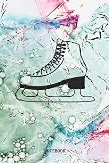 Notebook: Funny I Love Ice Skating and Figure Skating Planner / Organizer / Lined Notebook (6