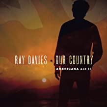 ray davies our country americana act 2