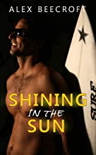 Shining in the Sun: A Gay Contemporary Romance (English Edition)