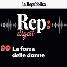 La forza delle donne: Rep digest 99