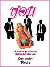 You:  A sex change adventure. (English Edition)