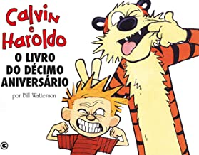 Calvin e Haroldo - O Livro do Décimo Aniversário - Volume - 12