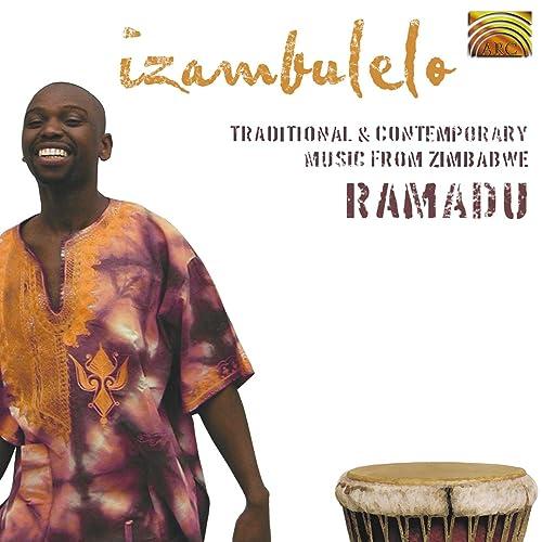 Dumisani Ramadu Moyo Izambulelo Traditional And Contemporary