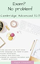 Permalink to Exam? No Problem! Cambridge Advanced (C1) (English Edition) PDF