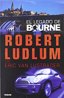 El Legado De Bourne (Spanish Edition)