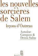 Les Nouvelles Sorcières de Salem - Leçons d'Outreau (Débats) (French Edition)