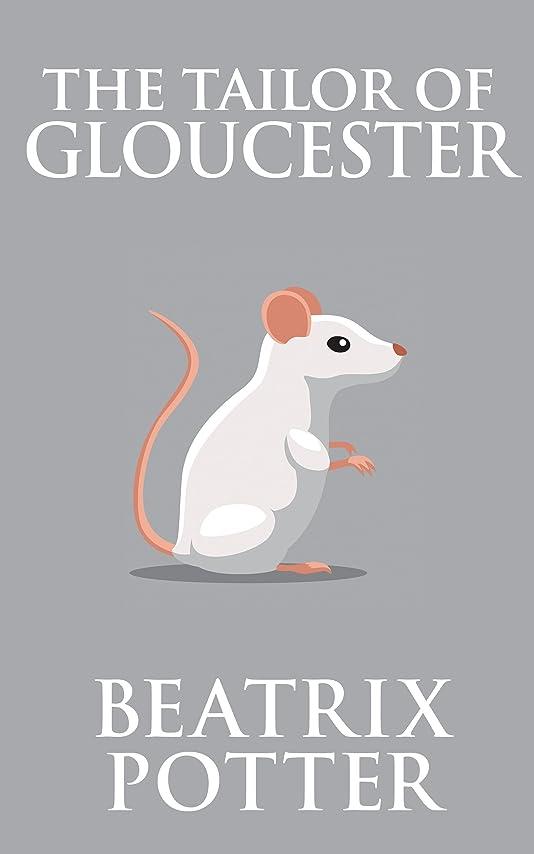設計徒歩でファイアルThe Tailor of Gloucester (English Edition)