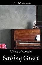 Saving Grace: A Story of Adoption