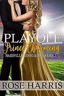 Playoff Prince Charming: Nashville Renegades Series 2