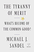 Scaricare Libri The Tyranny of Merit: What's Become of the Common Good? (English Edition) PDF