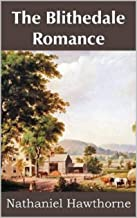 The Blithedale Romance Illustrated (English Edition)