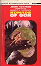 Nomads of Gor (The Chronicles of Counter-Earth, Volume 4)