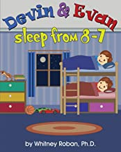Devin & Evan Sleep From 8-7: Teaching Children the Importance of Sleep