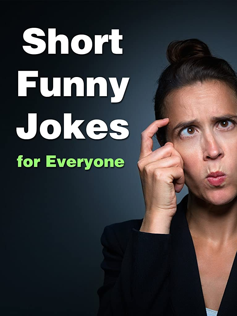Short Funny Jokes for Everyone (English Edition)