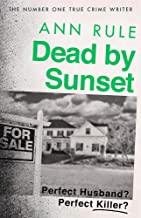 Dead By Sunset: Perfect Husband? Perfect Killer?