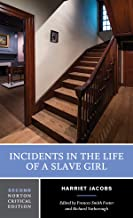 Incidents in the Life of a Slave Girl (Norton Critical Editions)