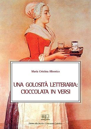 Una golosità letteraria: cioccolata in versi