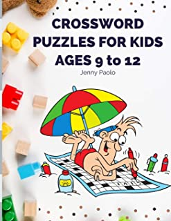 crossword puzzles for kids ages 9 to 12: My First Puzzle Book for clever Kids Ages 9 and Up