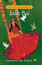 The Teenage Diary of Jodh Bai