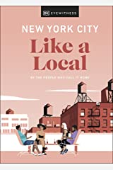 New York City Like a Local: By the People Who Call It Home (Travel Guide) (English Edition) Format Kindle