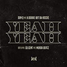 Yeah Yeah (feat. 50 Cent and Murda Beatz) [Clean]