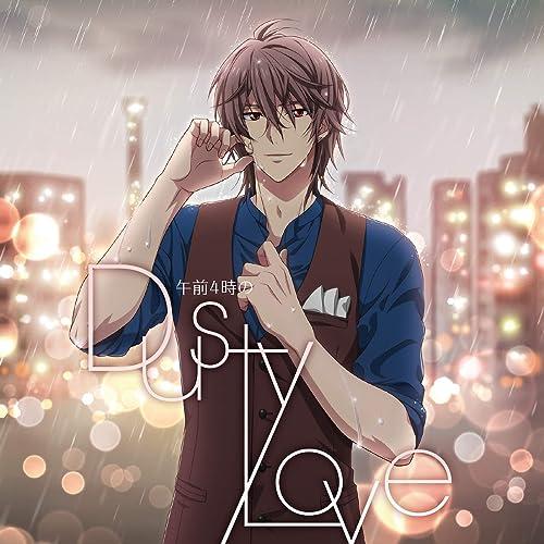午前4時のDusty Love