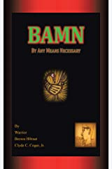 Bamn: By Any Means Necessary Kindle Edition