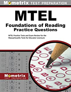 MTEL Foundations of Reading Practice Questions: MTEL Practice Tests and Exam Review for the Massachusetts Tests for Educator Licensure