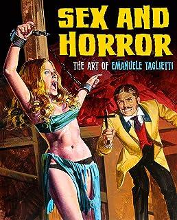 Sex And Horror: The Art Of Emanuele Taglietti: 1