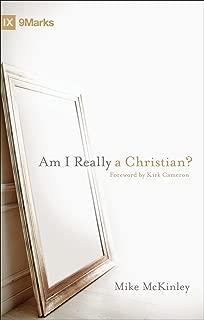 Am I Really a Christian? (9Marks)