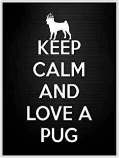 Best keep calm and love pugs poster Reviews