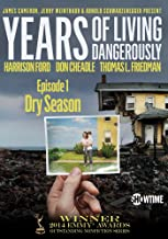 Years of Living Dangerously – Showtime Series: Episode 1