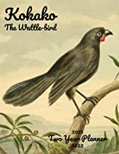 Kokako The Wattle Bird 2021-2022 Two Year Planner: Colorful Hand drawing realistic Painting 24 Months Calendar Two Year Mo...