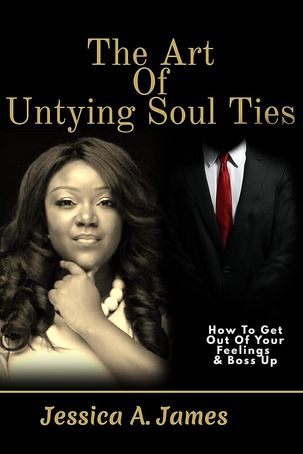 葉巻ストライククスクスThe Art of Untying Soul Ties (English Edition)