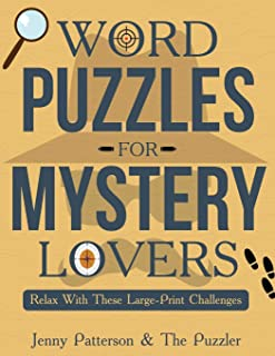 Word Puzzles for Mystery Lovers: Relax with these Large-Print Challenges
