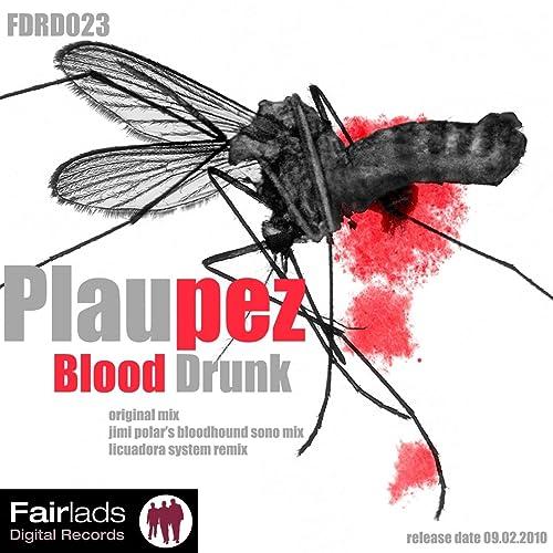 Blood Drunk (Licuadora System Remix) de Plaupez en Amazon Music ...